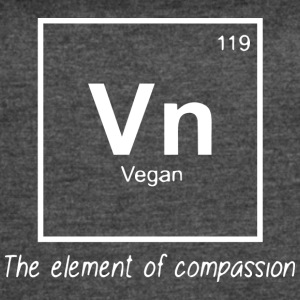 Vegan - The element of compassion - Women's Vintage Sport T-Shirt