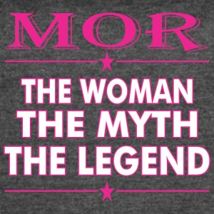 Mor The Woman The Myth The Legend - Women's Vintage Sport T-Shirt