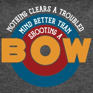 Shooting a bow clears a troubled mind - Women's Vintage Sport T-Shirt