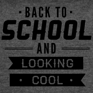 back_to_school_and_looking_cool - Women's Vintage Sport T-Shirt