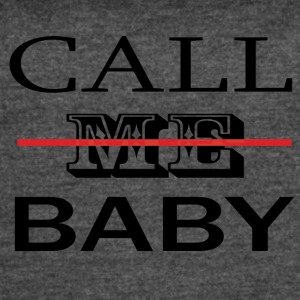 CALL_ME_BABY - Women's Vintage Sport T-Shirt