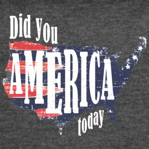Did You America Today - Women's Vintage Sport T-Shirt