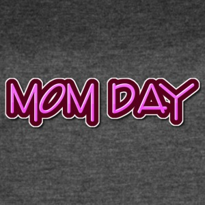 Mom day - Women's Vintage Sport T-Shirt