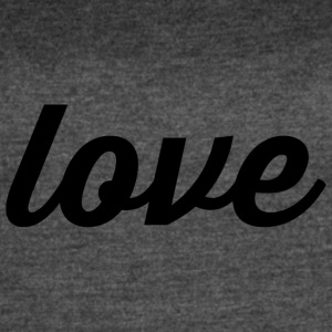 Love - Cursive Design (Black Letters) - Women's Vintage Sport T-Shirt