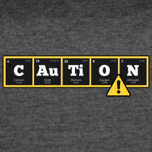 Periodic Elements: CAuTiON! - Women's Vintage Sport T-Shirt