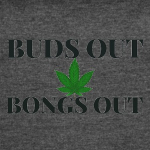 Buds out Bongs out - Women's Vintage Sport T-Shirt