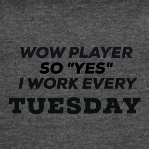 WOW Players work on Tuesday - Women's Vintage Sport T-Shirt