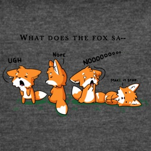 Foxes Say NO - Women's Vintage Sport T-Shirt