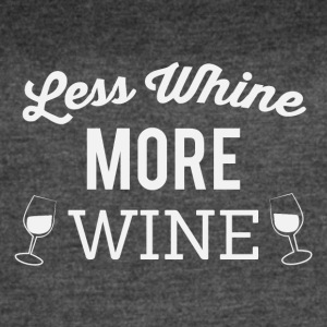 Less whine more wine - Women's Vintage Sport T-Shirt
