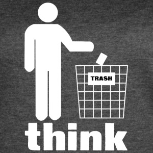 Think trash - Women's Vintage Sport T-Shirt