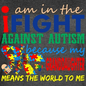 Im Fight Against Autism Granddaughter Means World - Women's Vintage Sport T-Shirt