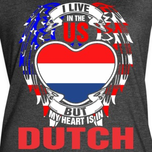 I Live In The Us But My Heart Is In Dutch - Women's Vintage Sport T-Shirt