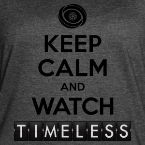 Timeless - Keep Calm Watch Timeless - Women's Vintage Sport T-Shirt