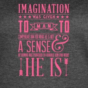 Imagination was given - Women's Vintage Sport T-Shirt