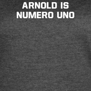Arnold Is Numero Uno - Women's Vintage Sport T-Shirt