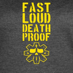 Fast loud death proof - Women's Vintage Sport T-Shirt