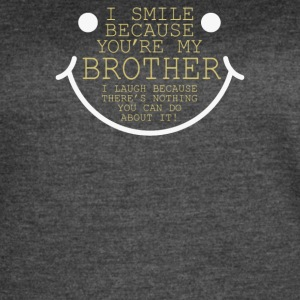 I Smile Cause Brother - Women's Vintage Sport T-Shirt