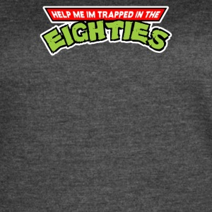 Help Me Im Trapped In The Eighties - Women's Vintage Sport T-Shirt