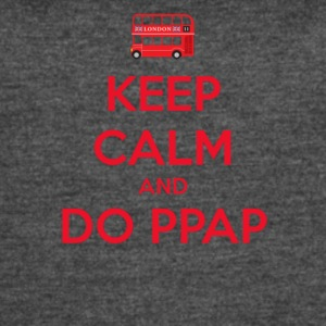 KEEP CALM AND DO PPAP - Women's Vintage Sport T-Shirt