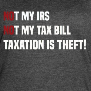 Not My IRS - Women's Vintage Sport T-Shirt