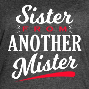Sister from another Mister - Women's Vintage Sport T-Shirt