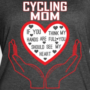 Cycling Mom You Think My Hands Full See My Heart - Women's Vintage Sport T-Shirt