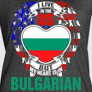 I Live In The Us But My Heart Is In Bulgarian - Women's Vintage Sport T-Shirt