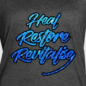 HEAL, RESTORE, REVITALISE! - Women's Vintage Sport T-Shirt