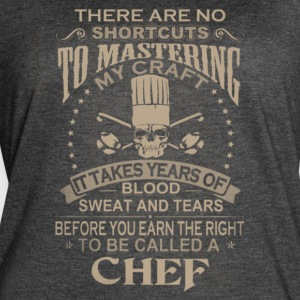 To be called a Chef T-shirt , Funny Shirt - Women's Vintage Sport T-Shirt