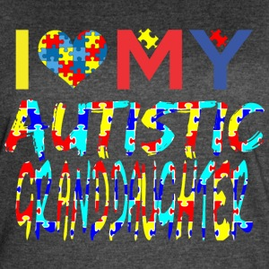 I Love My Autistic Granddaughter Autism Awareness - Women's Vintage Sport T-Shirt