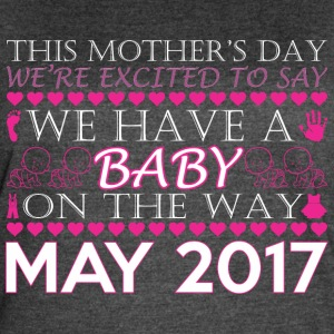 This Mothers Day We Have A Baby On Way May 2017 - Women's Vintage Sport T-Shirt