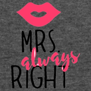 Mrs. always Right - Women's Vintage Sport T-Shirt