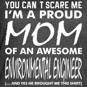 Cant Scare Me Proud Mom Awesome Environmental Eng - Women's Vintage Sport T-Shirt