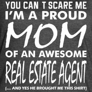 Cant Scare Me Proud Mom Awesome Real Estate Agent - Women's Vintage Sport T-Shirt