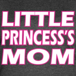 Little Princesss Mom - Women's Vintage Sport T-Shirt