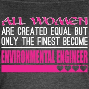 All Women Created Equal Finest Environmental Engin - Women's Vintage Sport T-Shirt