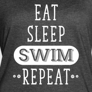 Eat Sleep Swim repeat - Women's Vintage Sport T-Shirt