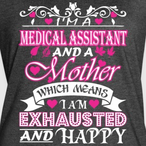 Medical Assistant Mother Means Exhausted & Happy - Women's Vintage Sport T-Shirt