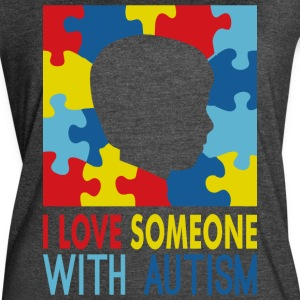 I Love Someone With Autism Awareness - Women's Vintage Sport T-Shirt
