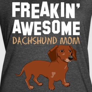 Freaking Awesome Dachshund Mom - Women's Vintage Sport T-Shirt