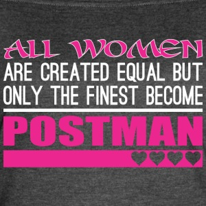 All Women Created Equal Finest Become Postman - Women's Vintage Sport T-Shirt