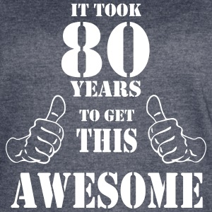 80th Birthday Get Awesome T Shirt Made in 1937 - Women's Vintage Sport T-Shirt