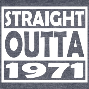 46th Birthday T Shirt Straight Outta 1971 - Women's Vintage Sport T-Shirt