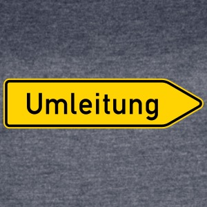 Umleitung Right - German Traffic Sign - Women's Vintage Sport T-Shirt