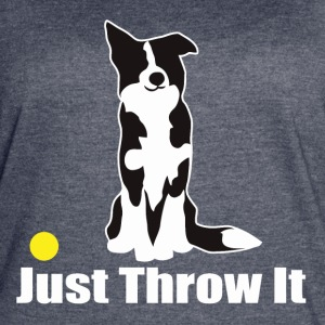 JUST THROW IT - Women's Vintage Sport T-Shirt
