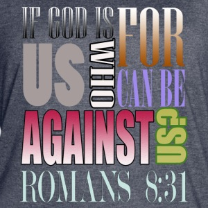 If God Is For Us Who Can Be Against Us?Bible Verse - Women's Vintage Sport T-Shirt