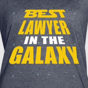 Best Lawyer In The Galaxy - Women's Vintage Sport T-Shirt