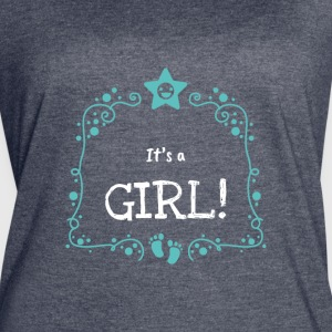 It's A Girl Cute Statement Design Novelty Apparel - Women's Vintage Sport T-Shirt