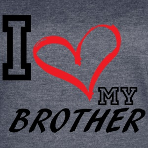 I_LOVE_MY_BROTHER - Women's Vintage Sport T-Shirt