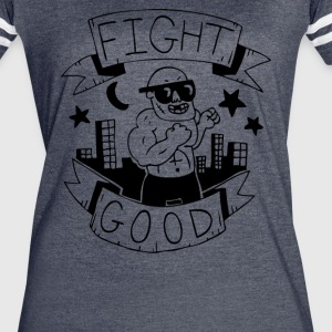Fight Good Advice and judgement - Women's Vintage Sport T-Shirt